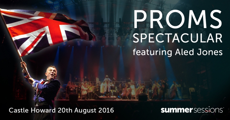 Proms Spectacular Castle Howard